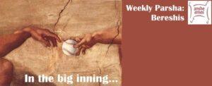 Genesis: In the big inning...