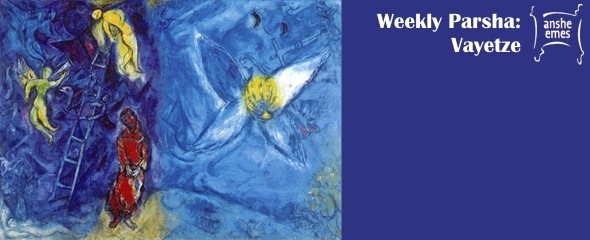 Weekly Parsha: Vayetze
