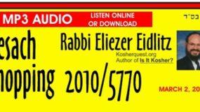 Rabbi Eidlitz – Pesach Products 5770 / 2010 (AUDIO)