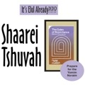 Shaarei Tshuvah – Starting August 7