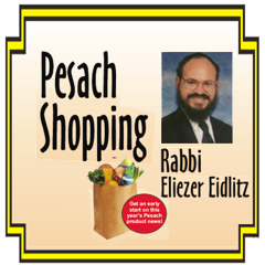 Reserve the Date, February 26 - Rabbi Eidlitz' Pesach Products Review