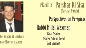 Rabbi Hillel Waxman – Parshas Parah – Parshas Ki Sisa