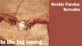 Weekly Parsha: Bereshis