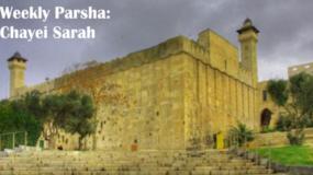 Weekly Parsha: Chayei Sarah