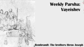 Weekly Parsha: Vayeishev
