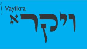 Weekly Parsha: Vayikra