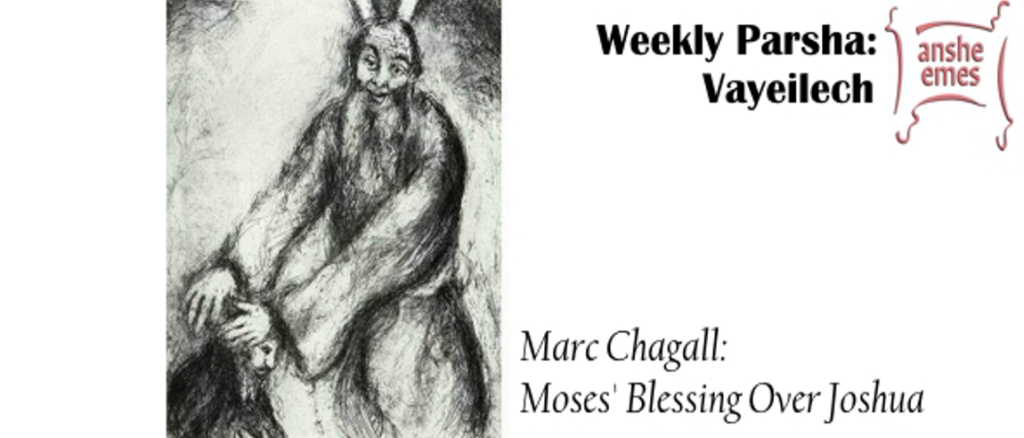 Weekly Parsha:  Vayeilech