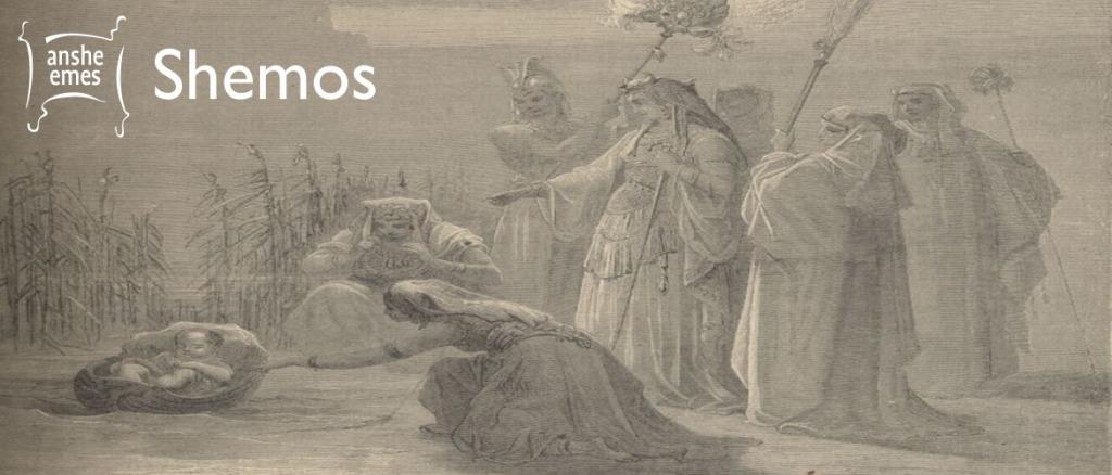 Weekly Parsha: Shemos