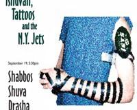 Tshuvah, Tattoos and the New York Jets — Shabbos Shuva Drasha