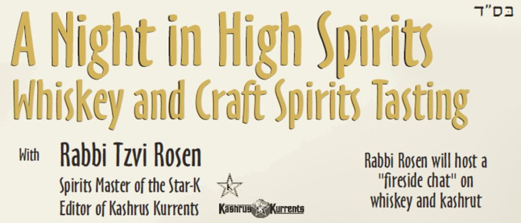 A Night in High Spirits: Kosher Whiskey and Craft Spirits Tasting